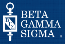 Beta Gamma Sigma is the premier honor society recognizing business excellence. (AACSB International)
